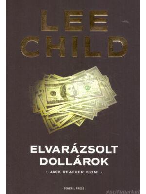 Elvarázsolt dollárok [Lee Child/Jack Reacher könyv]