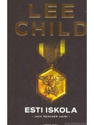 Esti iskola [Lee Child/Jack Reacher könyv]
