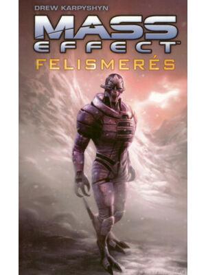 Felismerés [Mass Effect sorozat 1. könyv, Drew Karpyshyn]