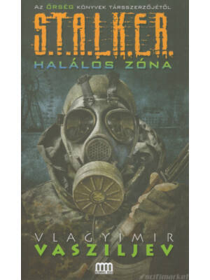 Halálos zóna [Stalker könyv]