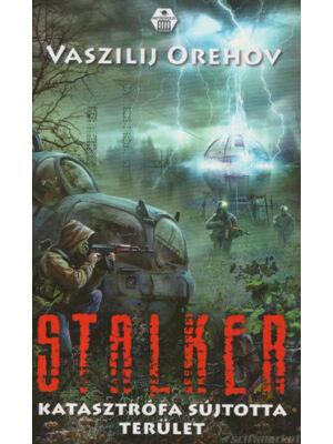 Katasztrófa sújtotta terület [Stalker könyv]