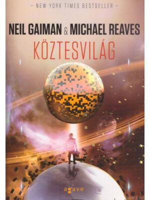 Köztesvilág [Köztesvilág trilógia 1. könyv, Neil Gaiman]