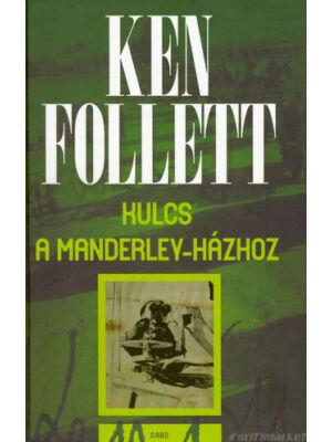 Kulcs a Manderley-házhoz [Ken Follett könyv]