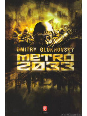 Metró 2033 [Dmitry Glukhovsky könyv]