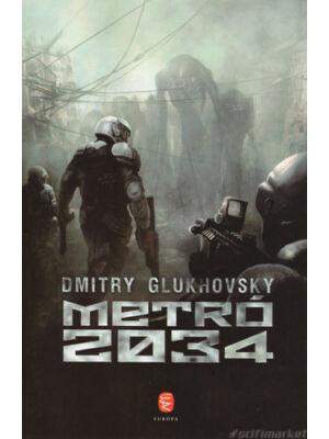 Metró 2034 [Dmitry Glukhovsky könyv]