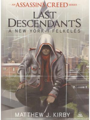 A New York-i felkelés [Assassin's Creed: Last Descendants sorozat 1. könyv]