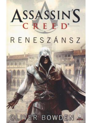 Reneszánsz [Assassin's Creed sorozat 1. könyv, Oliver Bowden]