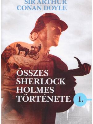 Sir Arthur Conan Doyle összes Sherlock Holmes története 1.