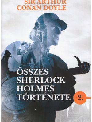 Sir Arthur Conan Doyle összes Sherlock Holmes története 2.