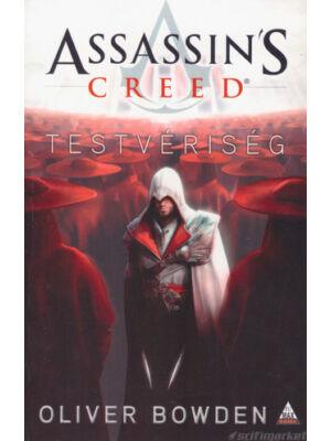 Testvériség [Assassin's Creed sorozat 2. könyv, Oliver Bowden]
