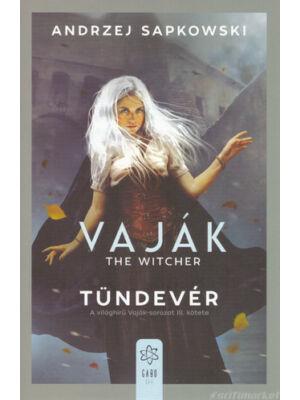 Tündevér [Vaják/Witcher 3. könyv, Andrzej Sapkowski]