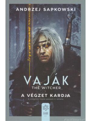 A végzet kardja [Vaják/Witcher 2. könyv, Andrzej Sapkowski]