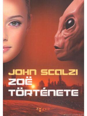 Zoë története [Vének háborúja sorozat 4. könyv, John Scalzi]