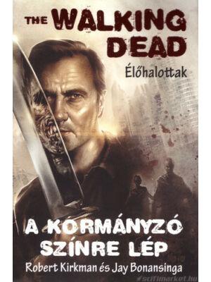 A kormányzó színre lép [Walking Dead 1. könyv]
