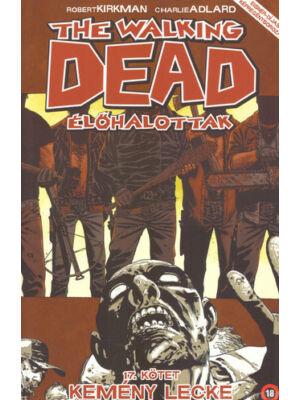 Kemény lecke [Walking Dead képregénysorozat 17.]