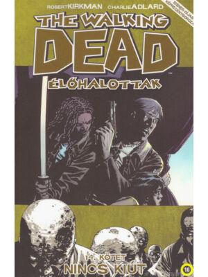Nincs kiút [The Walking Dead – Élőhalottak képregénysorozat 14. rész]
