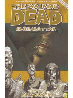 Szívügyek [The Walking Dead – Élőhalottak képregénysorozat 4. rész]