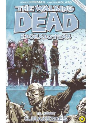 Újrakezdés [15. The Walking Dead képregény]