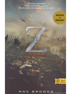 World War Z – Zombiháború [Max Brooks könyv, keménytáblás]