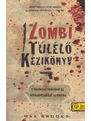 Zombi túlélő kézikönyv [Max Brooks]