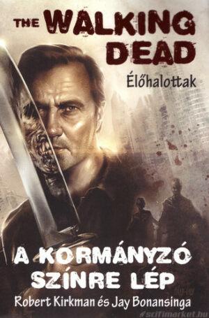 Egy Walking Dead könyv borítója (A Kormányzó színre lép)