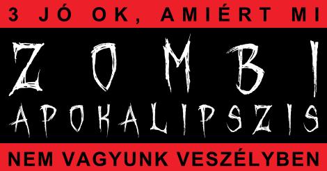 Zombiapokalipszis: ellenérvek