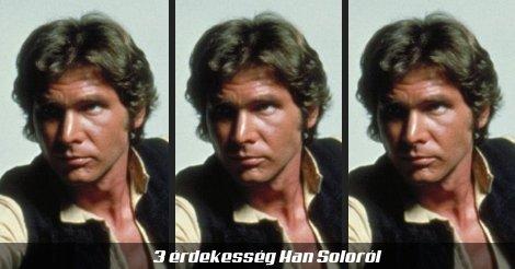 3 érdekesség Han Soloról