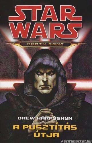 Darth Bane és a Bane trilógia első része
